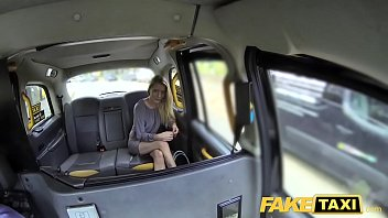 Fake Taxi New driver fucks hot blonde passengers soaking wet pussy thumbnail