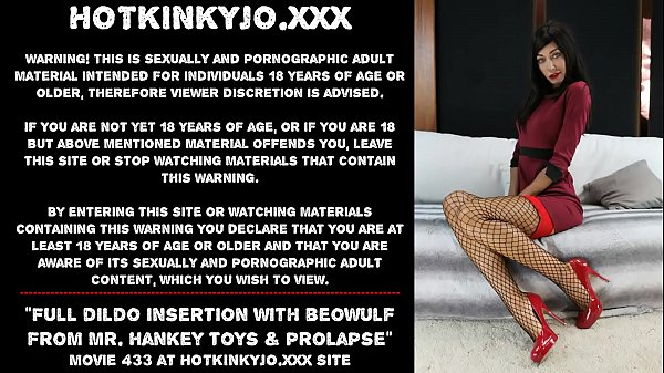 Full dildo insertion with beowulf from Mr. hankey toys & prolapse