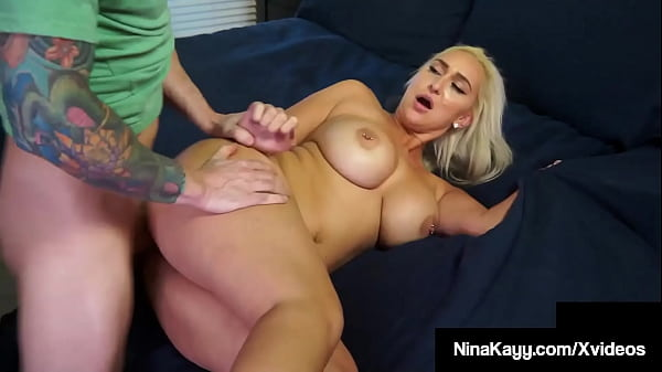 Hot Dirty Blonde Nina Kayy Gets Her Plump Pussy...