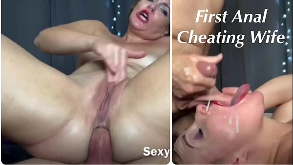 First Anal and Cum Facial for Cheating Wife!