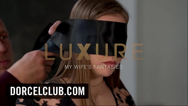 DORCEL TRAILER - Luxure, my wife's fantasies Thumb