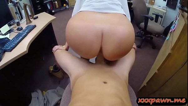 Huge ass woman gets fucked by pawn dude in his office