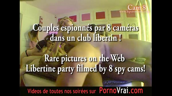 Spy cam at french private party! Camera espion en soiree privee