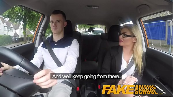 Fake Driving School Learners nerves calmed by fucking hot blonde examiner