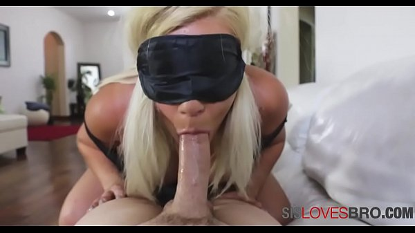 BLINDFOLDED SIS blows brother thinking its BF