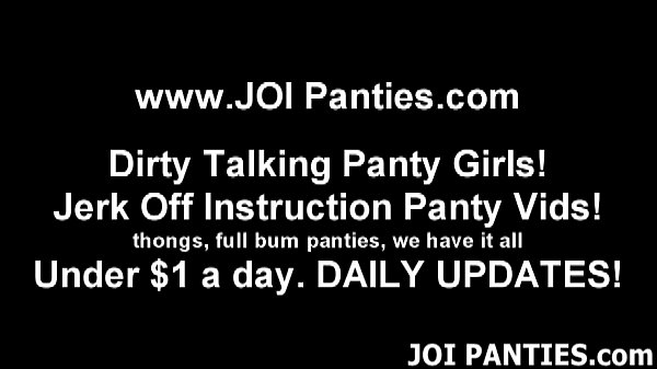 I want to help you indulge your panty fetish JOI