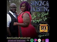 Clip sex Swinging & Facesitting - American Sex Podcast