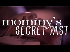 MissaX.com - Mommy's Secret Past - Teaser