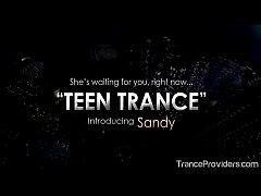 TEEN TRANCE, with Sandy...