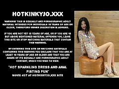 Hot sparkling dress and anal fisting fun Hotkin...