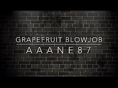 Grapefruit Blowjob