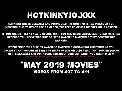 MAY 2019 News at HOTKINKYJO site deep dildos, prolapse, fisting in public