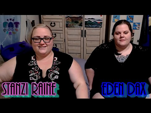 The Fat Girls E.D and S.R Podcast Episode 1 pt 2