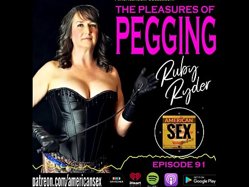 Clip sex Pegging (Strap-on Anal) - American Sex Podcast
