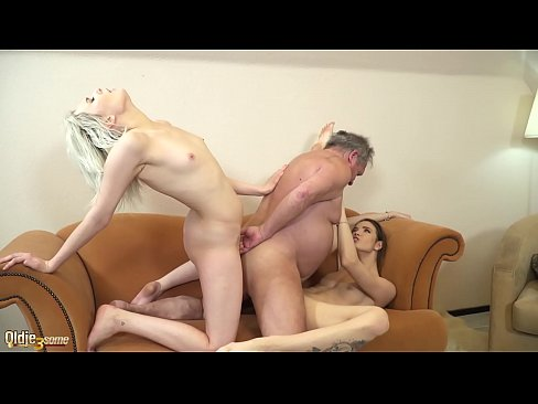 Young tarts want grandpa cock in their pussies and to suck him until he cums