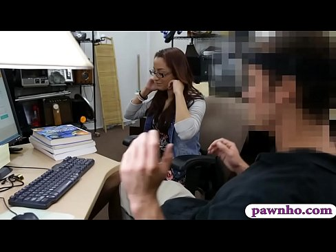 Amateur brunette college girl with glasses gets her sweet pussy screwed by nasty pawn dude at the pawnshop